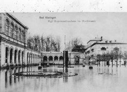 BAD KISSINGEN KGL. KONVERSATIONSHAUS IM HOCHWASSER - Bad Kissingen