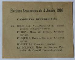 Bulletin Liste Des Candidats Républicains élections Sénatoriales 4 Janvier 1903 Delobeau Pichon Tréflez Porquier Quimper - Publicités