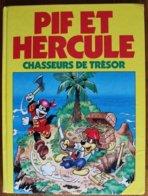 BD PIF ET HERCULE - Chasseurs De Trésor - Rééd. 1985 - Pif & Hercule