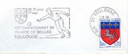 Sport, Boule, Pétanque,championnat, Toulouse - Flamme Secap - Enveloppe Entière (V436) - Autres Collections