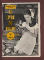 Catalogue De Patrons Pour MODES DE PARIS - Année 1968 - LE LIVRE DU TRICOT - 32 Pages  - 3 Photos - Schnittmuster