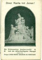 De Volmaakte Godsvrucht Tot De Allerheiligste Maagd Volgens Den Zaligen Louis-Marie Grignion De Montfort : 1924 - Religion & Esotérisme