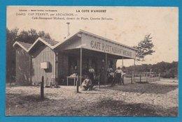 33 Gironde Cap Ferret Par Arcachon Café Restaurant Michaud Chemin Du Phare Quartier Belisaire - Altri Comuni