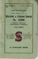 Instructions Pour L'emploi De La Machine à Coudre SINGER N°15B88 - Vieux Papiers