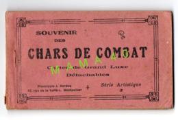 CARNET COMPLET DE 10 CARTES - CHARS DE COMBAT - PHOTOTYPIE A. BARDOU - Ausrüstung