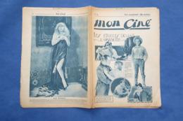REVUE CINÉMA 1922 MON CINÉ MAE MURRAY ZORRO BENNETT GIBSON BISCOT HOLT TAYLOR BUTTERFLY CAMARGUE COOGAN HART COW-BOY - 1900 - 1949