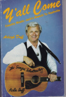 """C 5) Livre, Revues >  Jazz, Rock, Country >  """"Country Music To Nashville"""" Arleigh Duff (Dédicacé)  (+- 190 Pages) - Livres, BD, Revues"""