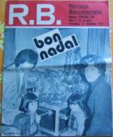 R.B. REVISTA BARCELONISTA N° 507 ESPECIAL - 75 NADALS Del Barça - Revues & Journaux
