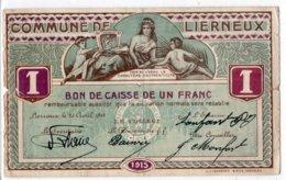 BON DE CAISSE   -  Billet De Nécessité  -  LIERNEUX -  1 Franc - 25 Avril 1915  -  *RARE* - [ 3] Occupations Allemandes De La Belgique