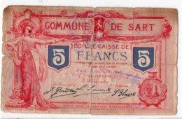 BON DE CAISSE   -  Billet De Nécessité  -  SART (LEZ SPA) -  5 Francs - 15 Février 1915  -  *RARE* - [ 3] Occupazioni Tedesche Del Belgio