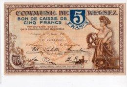 BON DE CAISSE   -  Billet De Nécessité  -  WEGNEZ -  5 Francs - 1 Mars 1915  -  *neuf* - [ 3] Occupations Allemandes De La Belgique