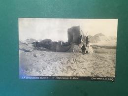 Cartolina La Spedizione Nobile - 11 - Esplorazioni Di Alpini - 1945 - Altri