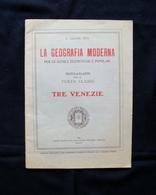 Pico La Geografia Moderna Tre Venezie 1924 UIEP Milano - Vecchi Documenti