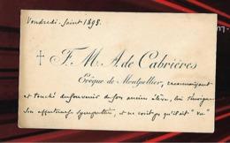 Carte De Visite 1895 ( 10x 6 Cm) F.M A. De CABRIERES Evêque De MONTPELLIER 34 - Cartoncini Da Visita