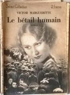 Le Bétail Humain Select Collection Flammarion - Bücher, Zeitschriften, Comics