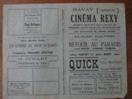 BAVAY CINEMA  REXY 10 ET 11 JUILLET 1937 RETOUR AU PARADIS AVEC CLAUDE DAUPHIN ET QUICK AVEC PIERRE BRASSEUR - Programme