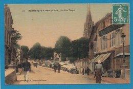 85 Vendée Fontenay Le Comte Rue Turgot Ed Fauger Couleur Carte Toilée - Fontenay Le Comte