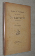 Études Et Documents Sur L'histoire De Bretagne (XIIIe-XVIe Siècles) MOLLAT  1907 - Books, Magazines, Comics