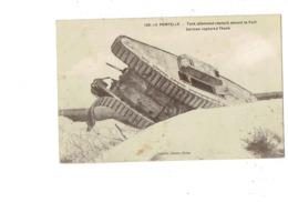 Cpa Militaria LA POMPELLE - Tank Allemand Devant Le Fort - N°108 Cuisinier - Ausrüstung