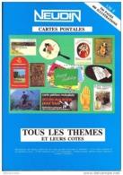 """ARGUS CARTES POSTALES *NEUDIN"""" TOUS LES THEMES ET LEURS COTES En 1989 - Libri"""