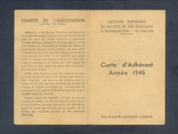 FRANCE. SECOURS POPULAIRE DE FRANCE ET DES COLONIES. Carte D'Adhérent. Année 1945. - Historische Dokumente