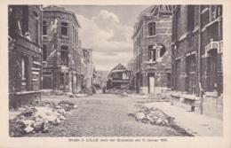 Strabe In Lille Nach Der Explosionam 11 Januar 1916 Feldpostkarte - Lille