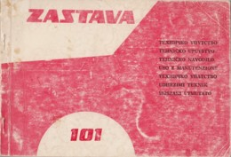 Yugoslavia Zastava 101 Technical Instructions Manuals Book - Cars