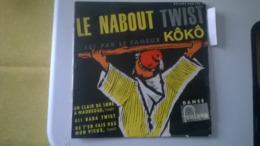 """""""KÖKÖ """"(Alias CLAUDE FRANCOIS Son Premier Disque 1962 ) LE NABOUT TWIST- DELUXE 460.109 T - Sonstige - Franz. Chansons"""