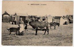 CPA  BERCK-PLAGE  -  La Laitiére - Berck