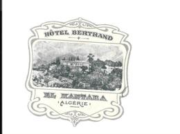 KB200 - ETIQUETTE HOTEL BERTRAND EL KANTARA 'ALGERIE - Dépliants Touristiques