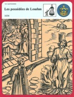 Les Possédées De Loudun. Sorcellerie. Chasse Aux Sorcières. Le Cardinal De Richelieu. Urbain Grandier. - Historia
