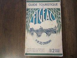 GUIDE TOURISTIQUE DE FIGEAC 1930 EDITE PAR LE SYNDICAT D INITIATIVE DE FIGEAC LOT - Toerisme