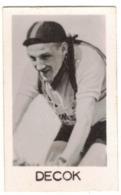BELGIQUE SPORT CYCLISME - PHOTO VERITABLE DU CYCLISTE DECOK DECOCK - FORMAT 3,3 X 5,3 - Verso Vierge - Cycling