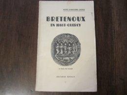 BRETENOUX EN HAUT QUERCY 2 EDITION NOTES D HISTOIRE LOCALE - Books, Magazines, Comics