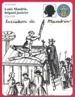 Louis Mandrin. Brigand, Justicier. Révolte Contre Les Fermiers Généraux. XVIIIe Siècle. - Historia