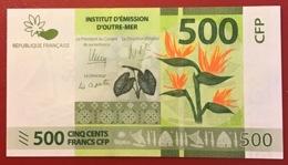 Polynésie Française - 500 FCFP - 2014 / Signatures Noyer-de Seze-La Cognata - Neuf  / Jamais Circulé - Papeete (French Polynesia 1914-1985)