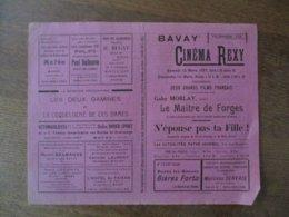 BAVAY CINEMA REXY 13 ET 14 MARS 1937 GABY MORLAY DANS LE MAÎTRE DE FORGES ET N'EPOUSE PAS MA FILLE! - Programmes