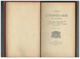 La Première Garde De Roustan Par A.Dourliac De 1929 - Le Benjamin - C'est La Faute à Jules Verne... - Books, Magazines, Comics