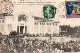 Marseille - Expo  Internat D'electricité 1908 - Esplanade Du Grand Palais - Départ Des Ballons Baudruche - - Exposition D'Electricité Et Autres