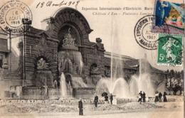Marseille - Expo  Internationale D'electricité 1908 - Château D'Eau - La Fontaine Lumineuse - - Exposition D'Electricité Et Autres