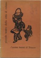 Piccolo Teatro Della Città Di Milano: L'anima Buon A Di Sezuan (Bertold Brecht) Stagione 1957-58. 16 Facciate - Musica