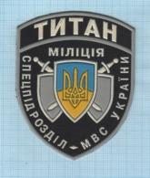 Ukraine / Patch, Abzeichen, Parche, Ecusson / Special Forces Titan. SWAT. Police. - Police