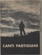 Canti Partigiani, Associazione Nazionale Partigiani D'Italia Di Reggio Emilia, Anno 1965 - Guerre 1939-45