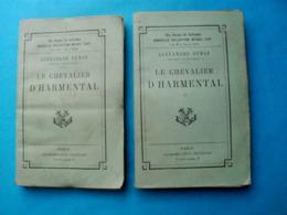 Alexandre DUMAS Le Chevalier D'HARMENTAL - Calmann Levy En 2 Tomes - Books, Magazines, Comics