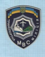 Ukraine / Patch, Abzeichen, Parche, Ecusson / Transport Police. Fleet. Aviation. Railway. Police. - Police