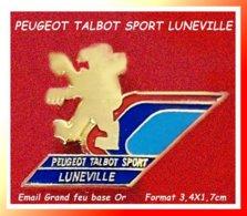 SUPER PIN'S PEUGET-TALBOT-SPORT : Garage De LUNEVILLE (Meurthe-et-Moselle), émail Grand Feu Base Or, Format 3,4X1,7cm - Peugeot