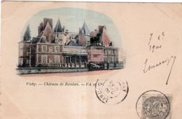 VICHY CHÂTEAU DE RANDAN CACHET PHARMACIE PEYRAMAURE L.CHATAIGNER  CIVRAY (VIENNE)1901 PRECURSEUR - Vichy