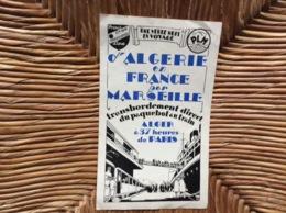 Cie GÉNÉRALE TRÀNSATLANTIQUE Voyage D'Algerie En France Par MARSEILLE Liaisons De L'Algerie Avec La Métropole ANNÉE 1923 - Verkehr & Transport