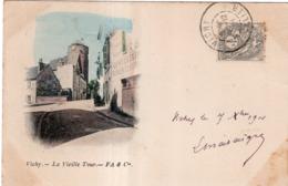 VICHY LA VIEILLE TOUR CACHET PHARMACIE PEYRAMAURE L.CHATAIGNER  CIVRAY (VIENNE) 1901 PRECURSEUR - Vichy