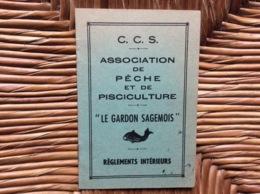 C.C.S. ASSOCIATION De PÊCHE Et De PISCICULTURE «LE GARDON SAGEMOIS»Règlement Intérieur SAGEM Argenteuil - Fishing
